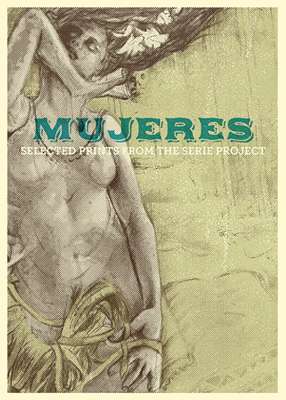 Mujeres: Selected Prints from the Serie Project.
