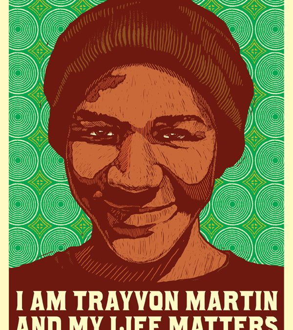 I am Trayvon Martin and My Life Matters