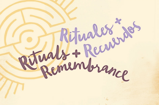 Rituals and Remembrance