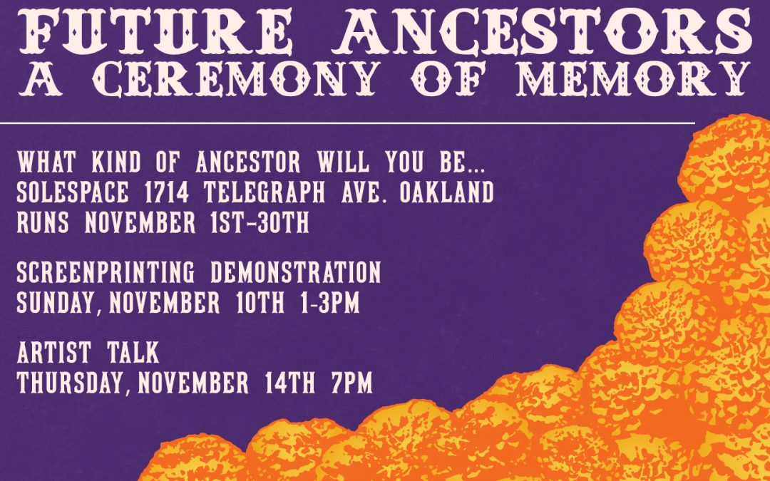 Future Ancestors: A Ceremony of Memory