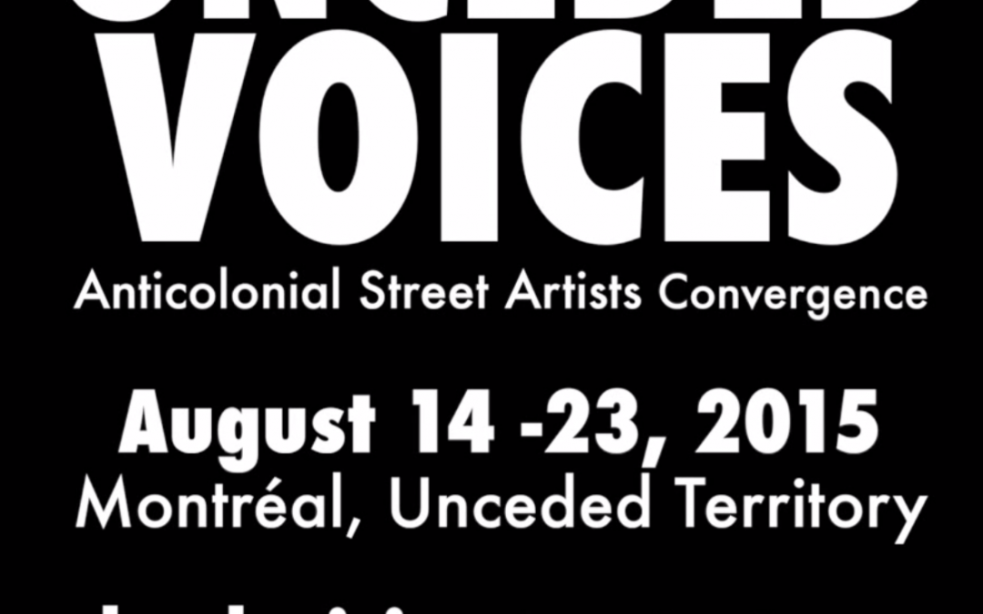 Support Unceded Voices:Anti-Colonial Street Art Convergence
