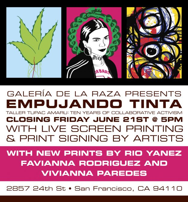 Closing for Empujando Tinta @ the Galeria de la Raza