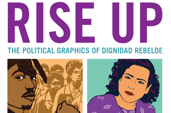 Rise Up: The Political Graphics of Dignidad Rebelde