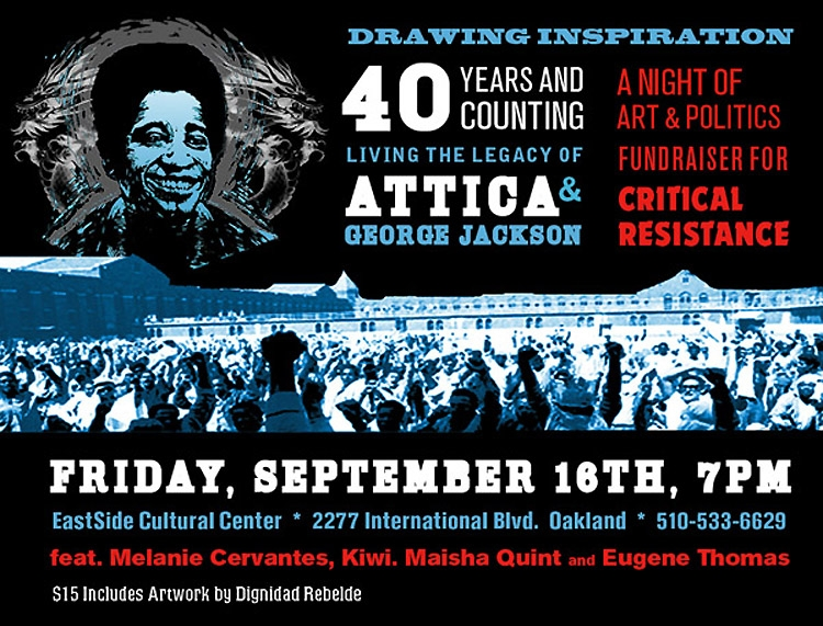 DRAWING INSPIRATION 40 YEARS & COUNTING: Living the Legacy of Attica and George Jackson